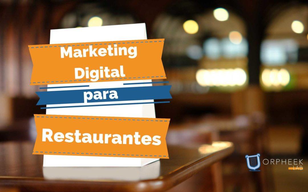 Marketing Digital para Restaurantes: las Estrategias Definitivas